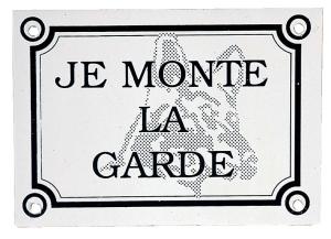 "Plaque ""Je monte la garde"" - Zolux"