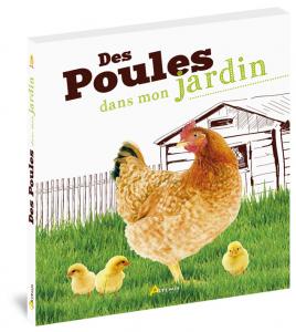 Des poules dans mon jardin - Livre