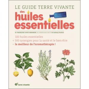 Le guide Terre vivante des huiles essentielles - Livre