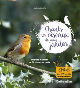Chants des oiseaux de mon jardin - Livre jardin