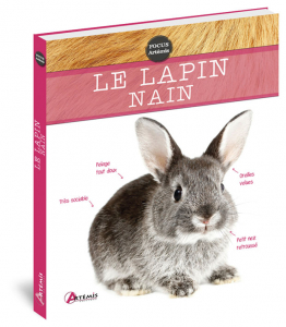 Le lapin nain - Livre animaux