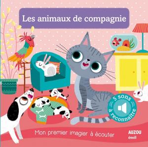 Les animaux de compagnie - Livre enfant