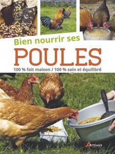 Bien nourrir ses poules - Livre animaux