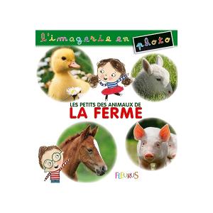 L'imagerie en photos - Les animaux de la ferme - Livre enfant