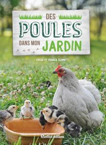 Des poules dans mon jardin - Livre jardin