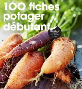 100 fiches potager débutant - Livre jardin