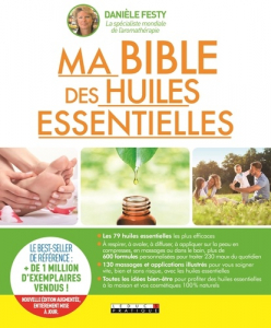 Ma bible des huiles essentielles - Livre