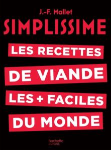 SIMPLISSIME RECETTES DE VIANDE