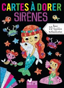 Cartes à dorer Les sirènes - Livre enfant