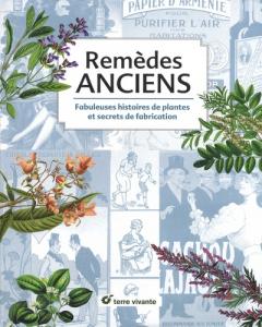 Remèdes anciens - Livre jardin