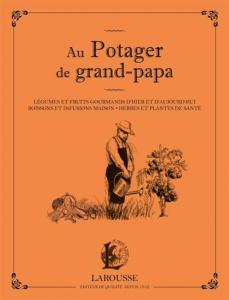 Au potager de grand-papa - Livre jardin