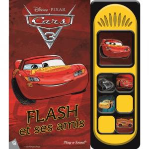 Cars 3 Flash et ses amis - Livre enfant