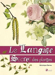 Le langage secret des plantes - Livre jardin