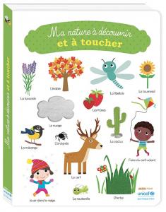 Ma nature à découvrir et à toucher- Livre enfant
