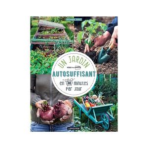 Un jardin autosuffisant en 30 minutes par jour - Livre jardin