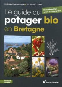 Le guide du potager bio en Bretagne - Livre jardin